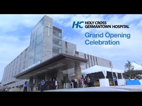 Holy Cross Germantown Hospital Holds Grand Opening Celebration
