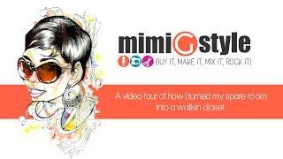 """Mimi G Closet Tour """"turning A Spare Room Into A Closet"""""""