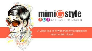 Mimi G Closet Tour