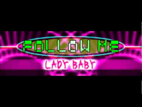 LADY BABY - FOLLOW ME