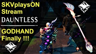 SKVplaysON - DAUNTLESS - GODHAND Exotic Weapon Finally!!,  [ENGLISH] PC Gameplay