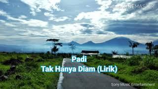 Download Lagu Padi - TAK HANYA DIAM Lirik | The Best Padi mp3