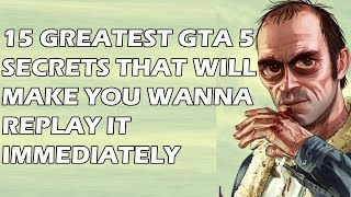 15 Greatest GTA 5 Secrets That Will Make You Wanna Replay It Immediately