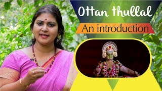 Ottan Thullal, Classical Art Form Of Kerala Introduced By A Great Poet Kunjan Nambiar