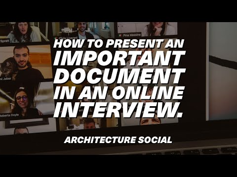 How to present an important document online in an Interview