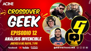 Invencible Análisis | CrossoverGeek episodio 12