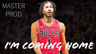 Derrick Rose | I'm Coming Home (emotional)Throwback Mix