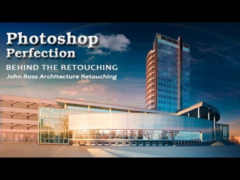 Behind The Retouching John Ross Architecture Youtube