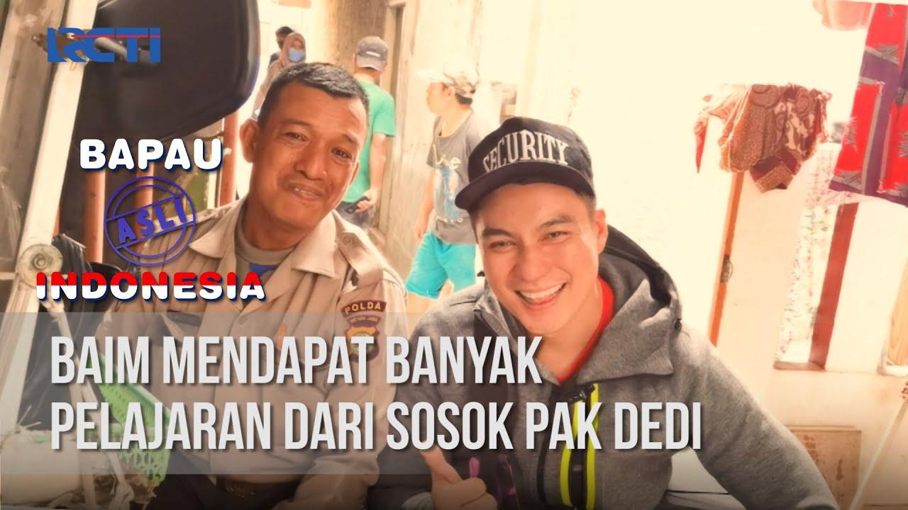 BAPAU ASLI INDONESIA - Baim Mendapat Banyak Pelajaran Dari Sosok Pak Dedi [03 Juli 2020]