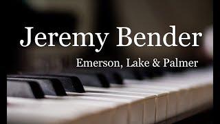 Jeremy Bender - Emerson,Lake & Palmer (1971年) 以前耳コピしていて、...