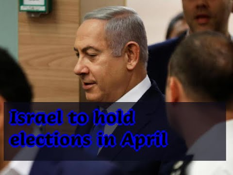 12252018-israel-to-hold-elections-in-april