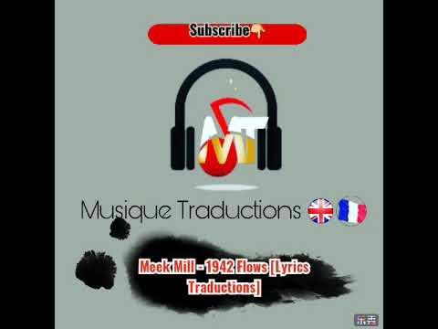 Download Meek Mill - 1942 Flows [Lyrics Traduction Français]