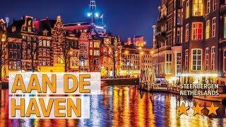 aan de haven hotel review   Hotels in Steenbergen   Netherlands Hotels