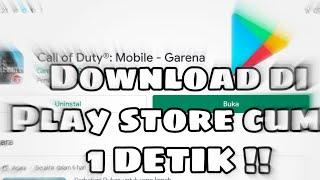 Download Di Play store cuma 1 detik