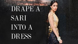Little Black Sari - Drape a sari into a dress