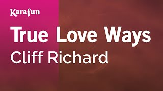 Karaoke True Love Ways - Cliff Richard *