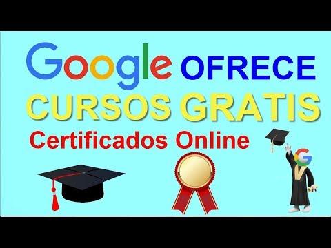 Cursos Gratis Emitidos Por Google 2019│Google Ofrece Cursos Gratis Y Certificados Online