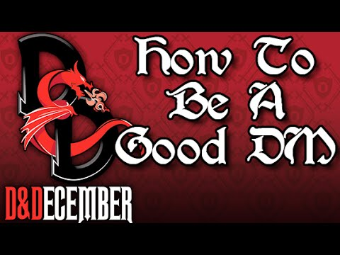 How to be a Good DM - D�mber