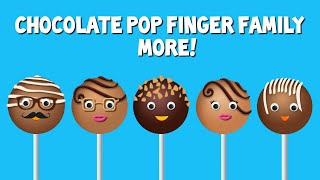 Chocolate Pop Finger Family Collection | Top 10 Finger Family Collection | Finger Family Songs