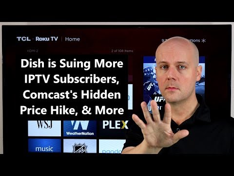 cct-#166---dish-is-suing-more-iptv-subscribers,-comcast's-hidden-price-hike,-&-more