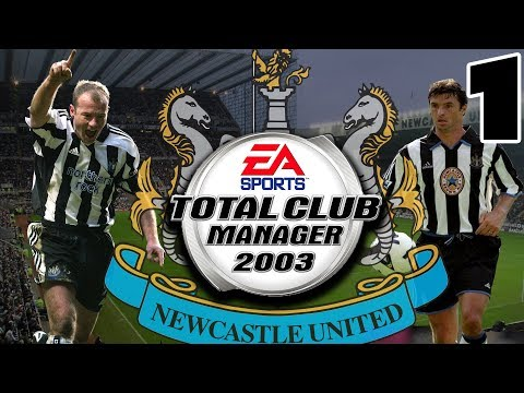 Total Club Manager 2003 - Newcastle United - Throwback Save - Part 1 - Graphically Superior