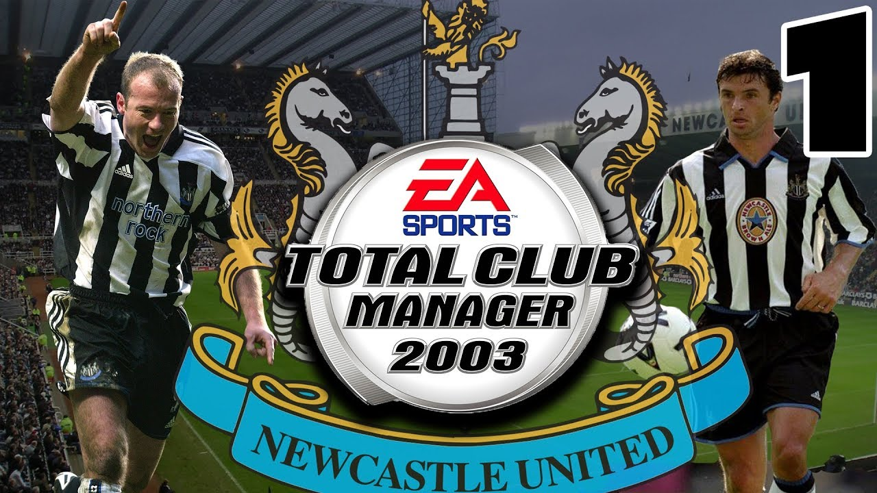 Total Club Manager 2003 Newcastle United Throwback Save Part 1 Graphically Superior