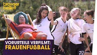 Vorurteile verfilmt: Frauenfußball