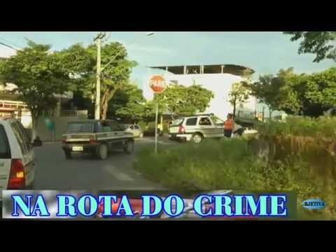 TV OBJETIVA BARBACENA # NA ROTA DO CRIME 08/09/2015