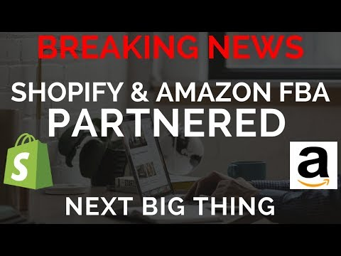 BREAKING: SHOPIFY & AMAZON FBA PARTNERED- THIS IS THE NEXT BIG THING