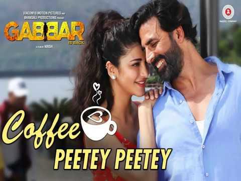 Coffee Peetey Peetey - Gabbar Is Back   Lyrics