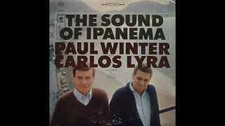 Paul Winter with Carlos Lyra   Voce e eu 1965