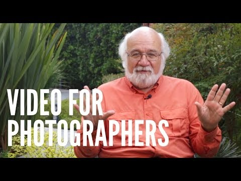 Video For Photographers: Three Quick Tips For Photographers Shooting Video