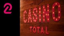 Glitter! Glamour! Casino Total!