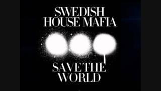 Swedish House Mafia - Save the World (Knife Party Remix) [HQ]