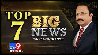 Big News 7 : TOP Trending News - TV9