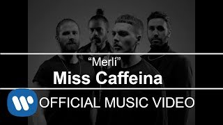 Miss Caffeina - Merl├Г (Videoclip Oficial)