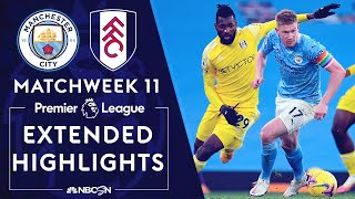 Manchester City v. Fulham | PREMIER LEAGUE HIGHLIGHTS | 12/5/2020 | NBC Sports
