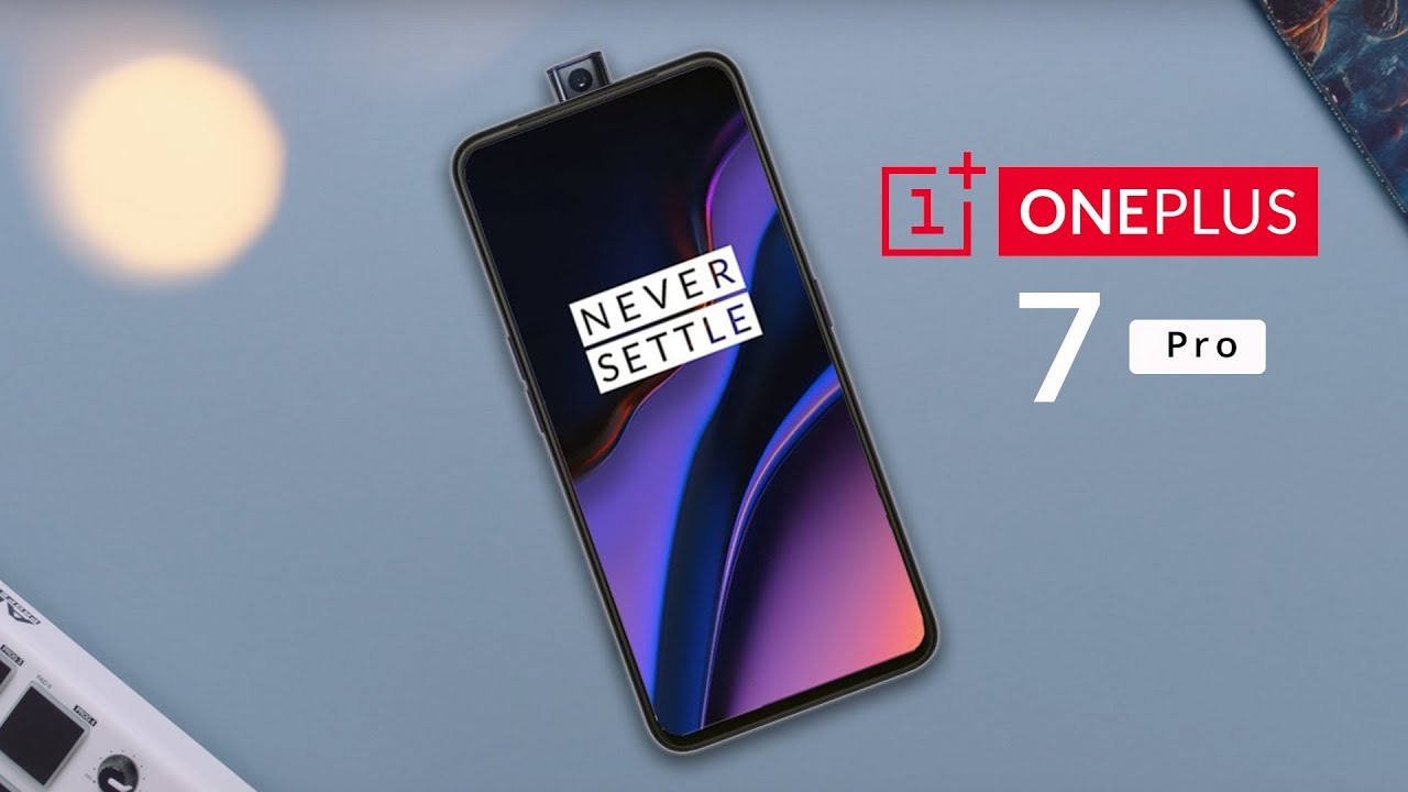 OnePlus 7 Pro CONFIRMED | OnePlus 7 Price, Specifications, Release Date in  INDIA