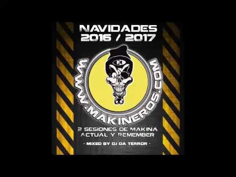 [CD Makineros Navidad 2016/17] CD1 Sesion Dj Da Terror - Actual