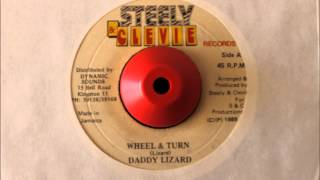 DADDY LIZARD - WHEEL & TURN