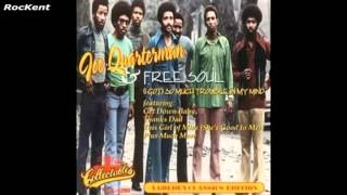 Joe Quaterman&Free Soul.  I got so much trouble in my mind
