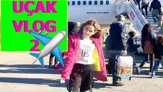 Uçak Vlog 2. Bölüm Ecrin Su Çoban