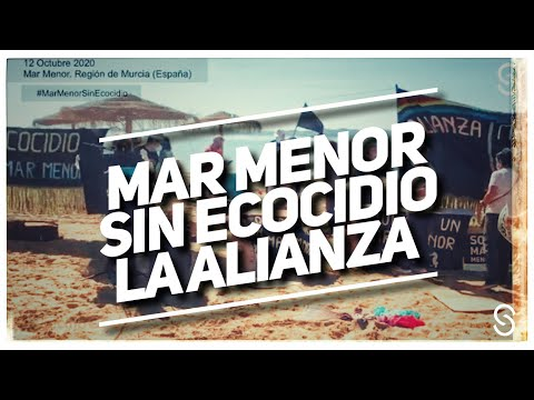#MarMenorSinEcocidio, ¡La Alianza!