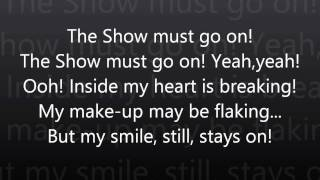 Repeat youtube video The Show Must Go On-Queen Lyrics (HD)