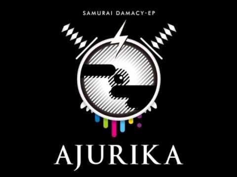 Ajurika - Kick Ass