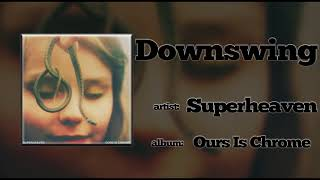 Superheaven - Downswing (2015)