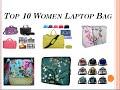 Top 10 Women Laptop Bag.