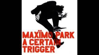 Maxïmo Park - Once, A Glimpse