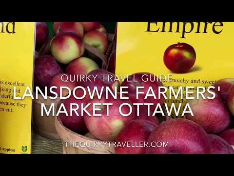 Quirky Travel Guide: Lansdowne Farmers' Market, Ottawa, Cana