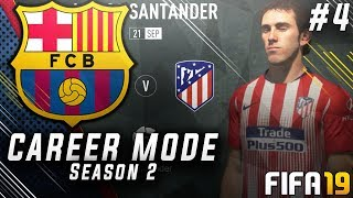 FIFA 19 Barcelona Career Mode EP4 - Can We Finally Beat Atletico Madrid?! Champions League Hype!!